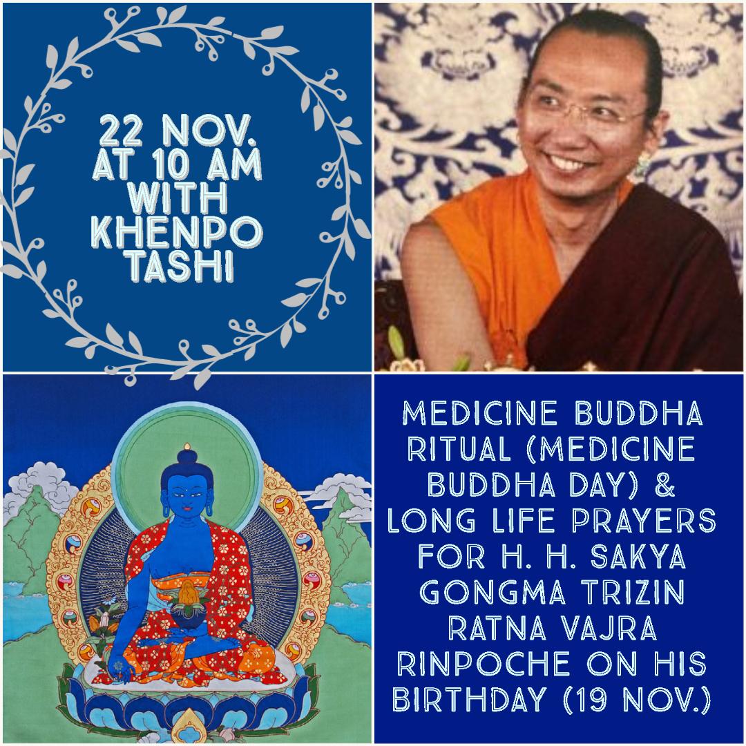 MEDICINE BUDDHA RITUAL & LONGLIFE PRAYERS FOR HH SAKYA TRIZIN